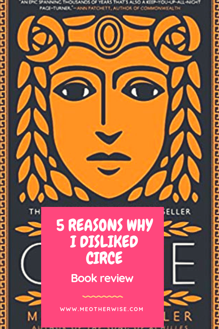 Five Reasons Why I did not Enjoy Circe by Madeline Miller
